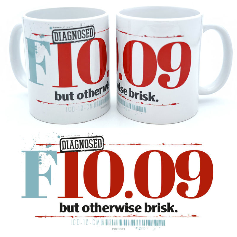 Diagnosed F10.09 - Mug